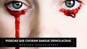 Hemolacria chorar sangue